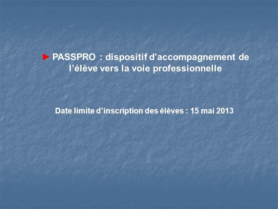 Date limite d'inscription des élèves : 15 mai 2013