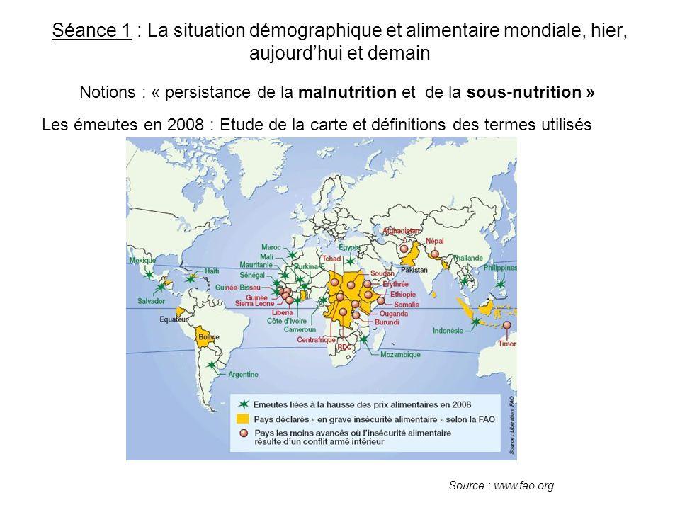 Séance 1 : La situation démographique et alimentaire mondiale, hier, aujourd'hui et demain