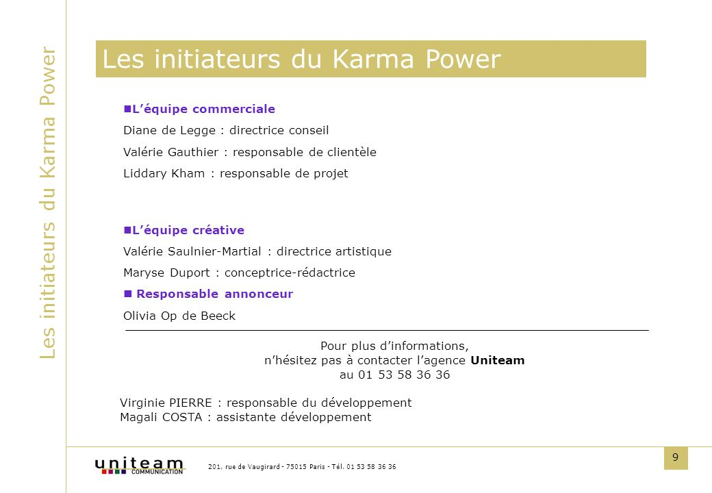 Les initiateurs du Karma Power