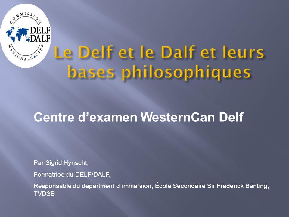 Le Delf et le Dalf et leurs bases philosophiques