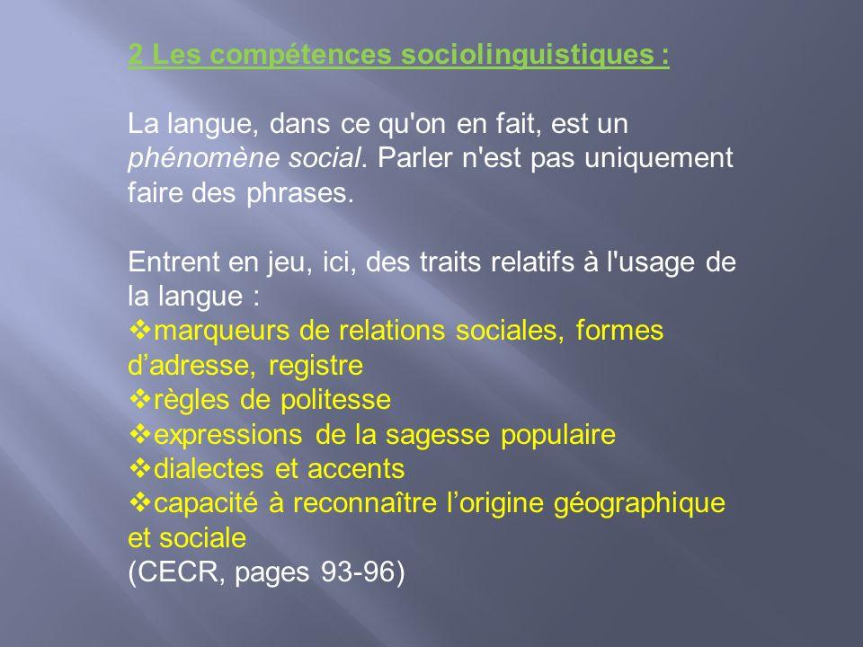2 Les compétences sociolinguistiques :
