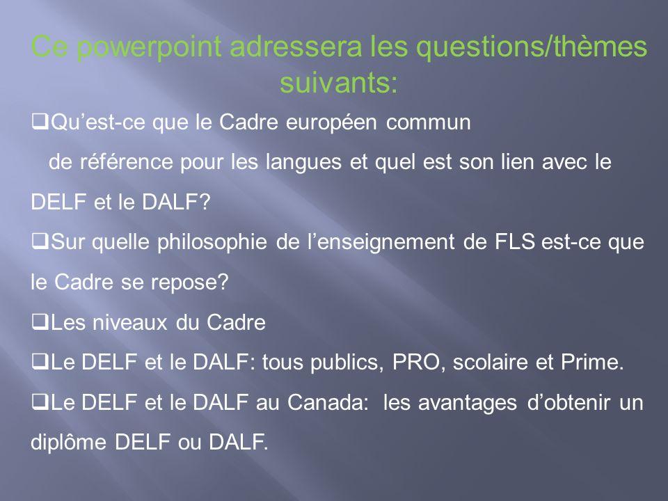 Ce powerpoint adressera les questions/thèmes suivants: