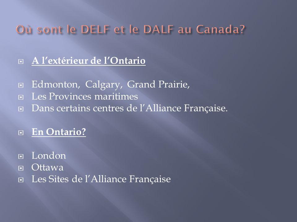 Où sont le DELF et le DALF au Canada