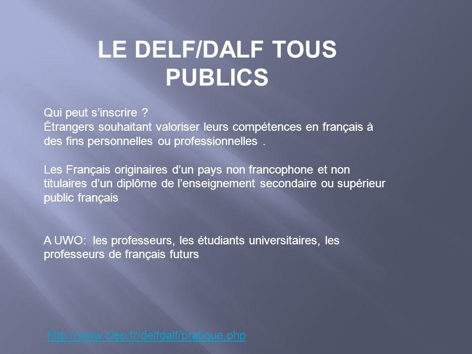 LE DELF/DALF TOUS PUBLICS