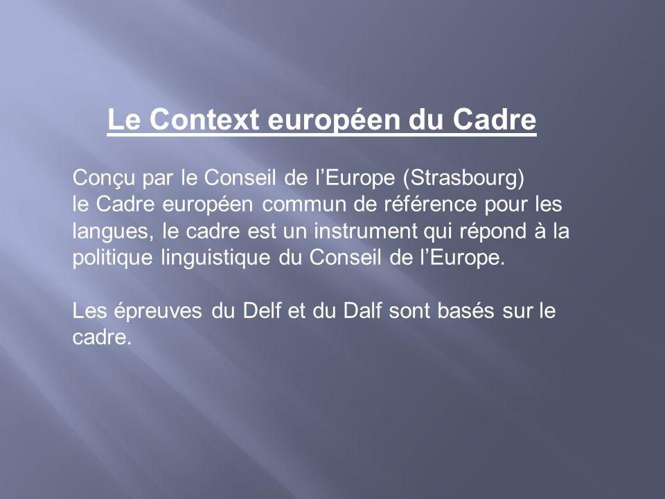 Le Context européen du Cadre