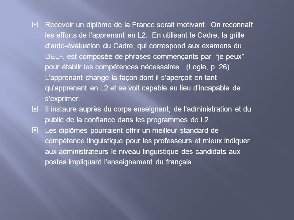 Recevoir un diplôme de la France serait motivant