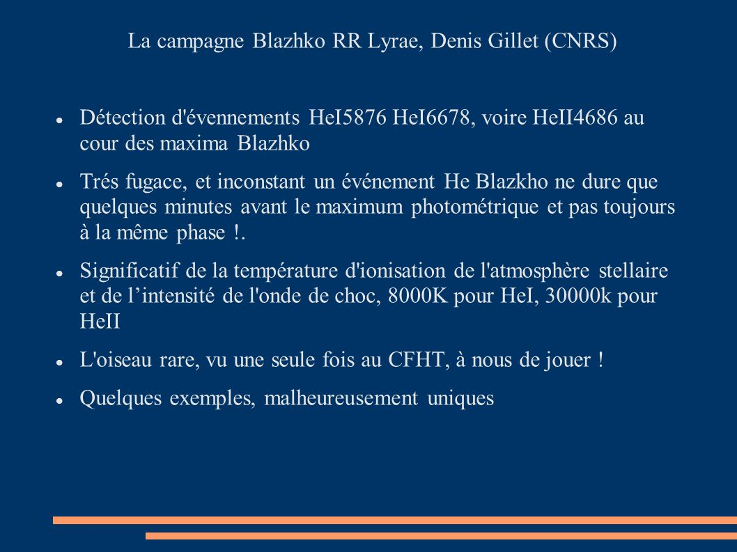 La campagne Blazhko RR Lyrae, Denis Gillet (CNRS)