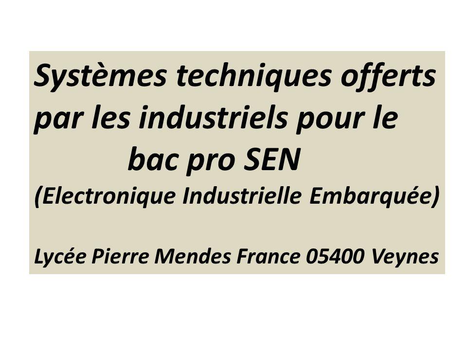 Systèmes techniques offerts par les industriels pour le bac pro SEN