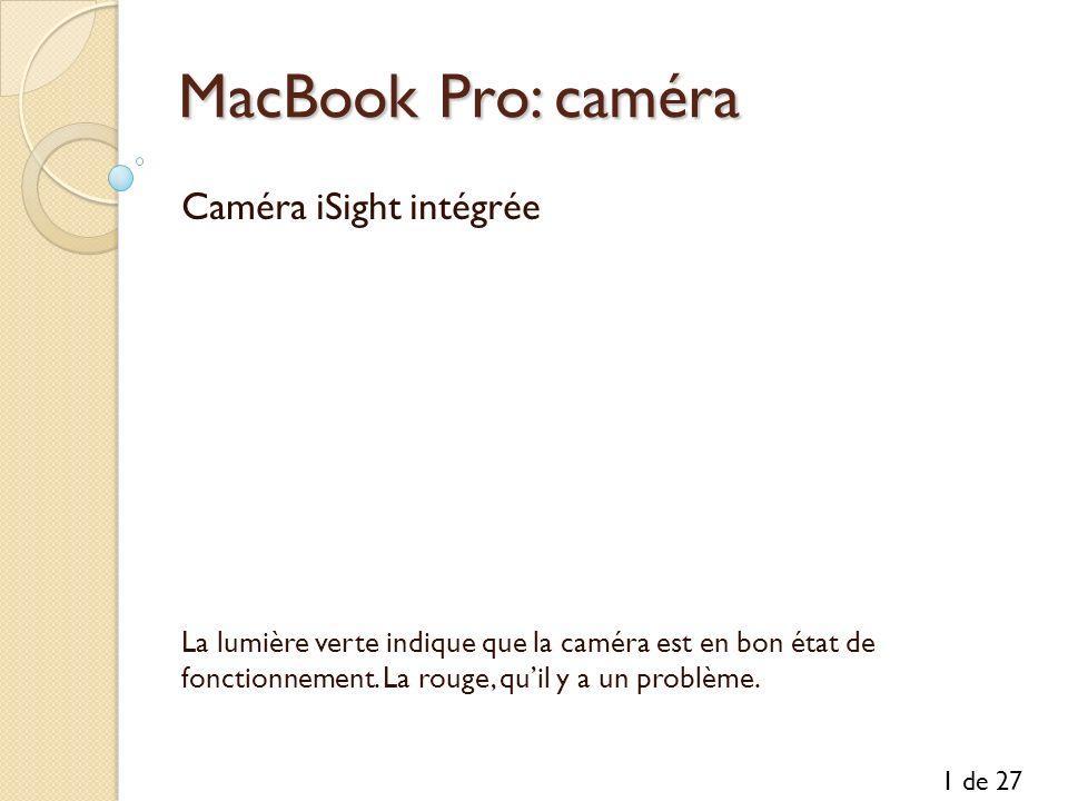MacBook Pro: caméra Caméra iSight intégrée