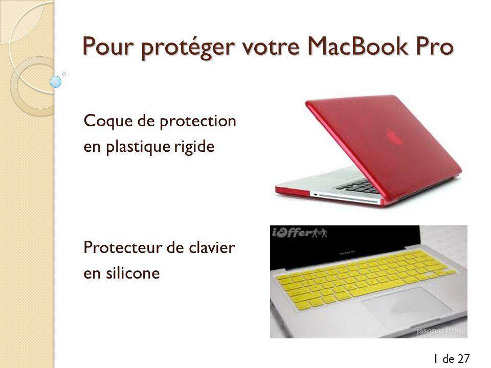Pour protéger votre MacBook Pro