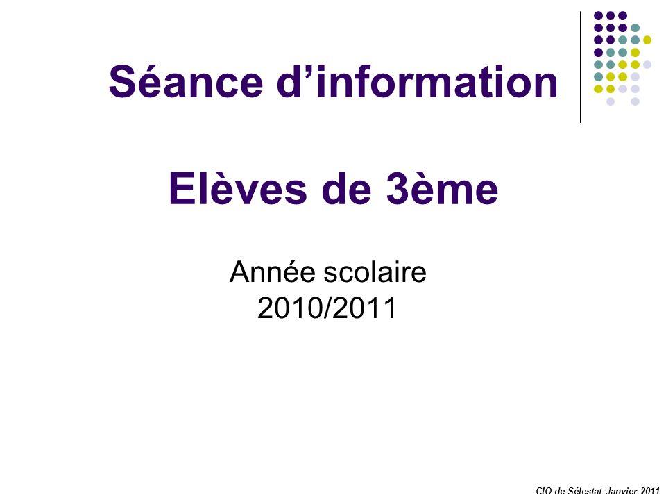 Séance d'information Elèves de 3ème