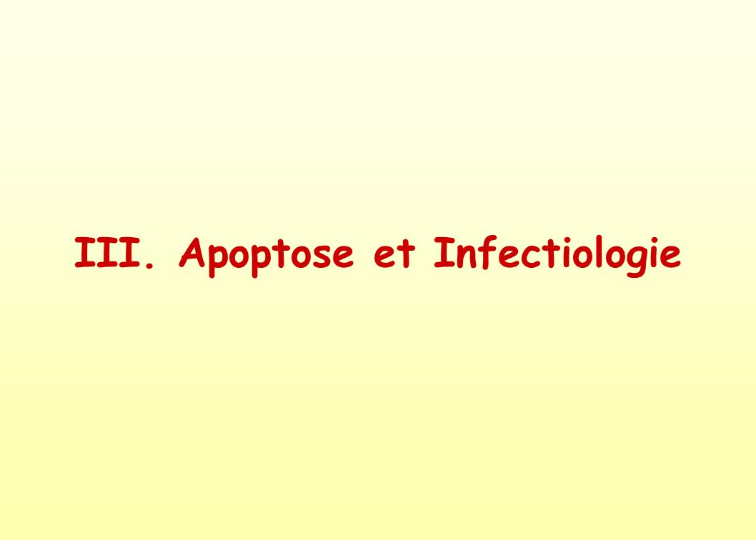 III. Apoptose et Infectiologie