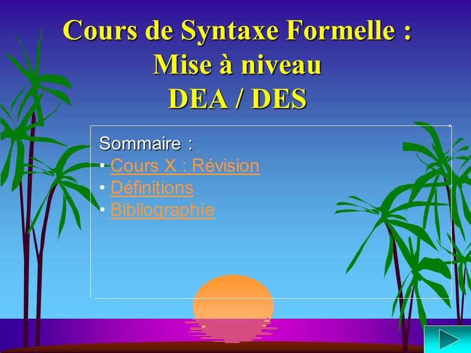 Cours de Syntaxe Formelle : Mise à niveau DEA / DES