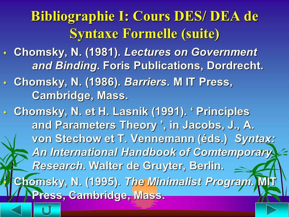 Bibliographie I: Cours DES/ DEA de Syntaxe Formelle (suite)