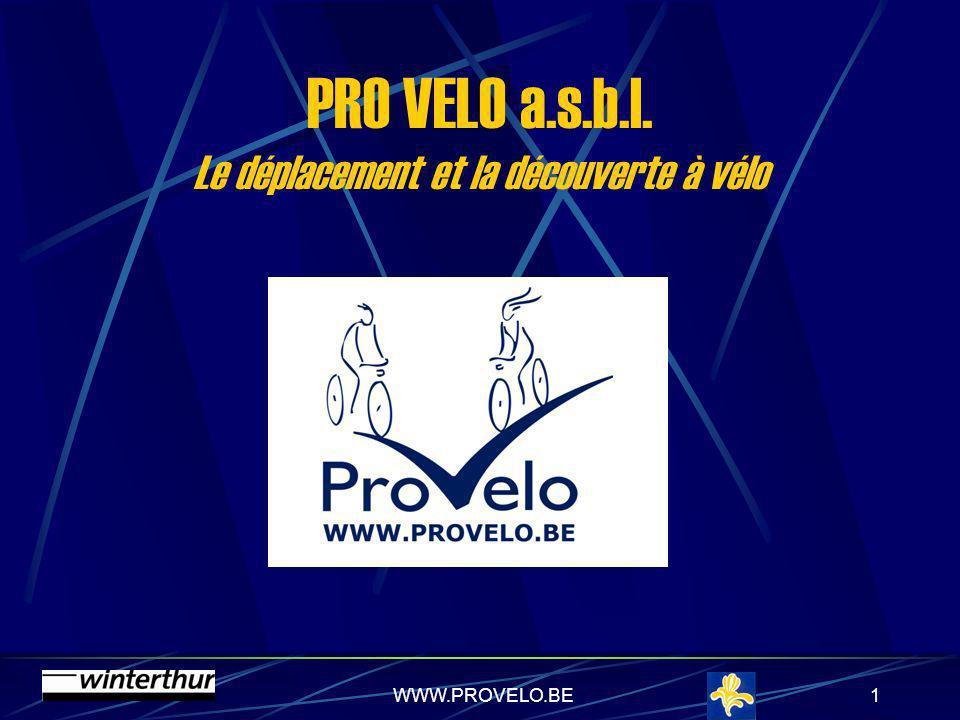 PRO VELO a.s.b.l. Le déplacement et la découverte à vélo