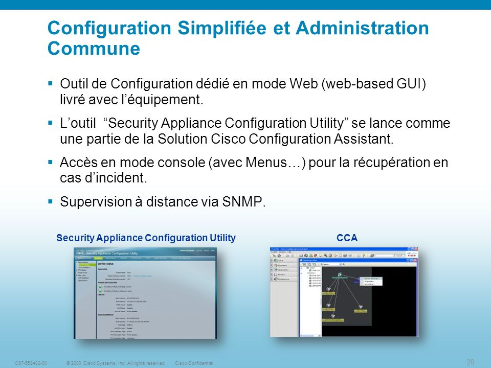 Configuration Simplifiée et Administration Commune