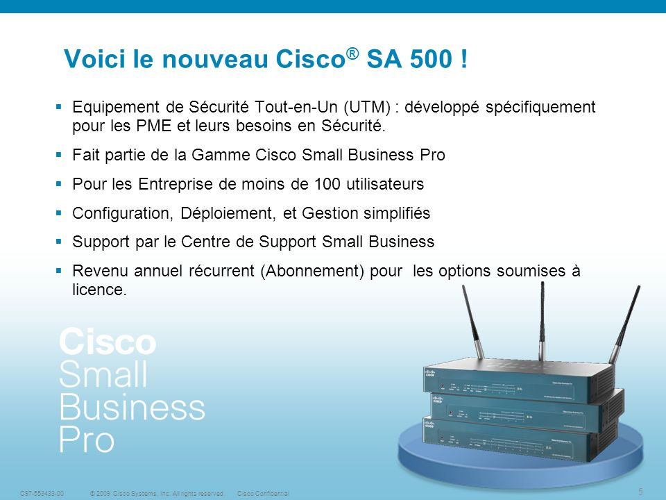 Voici le nouveau Cisco® SA 500 !