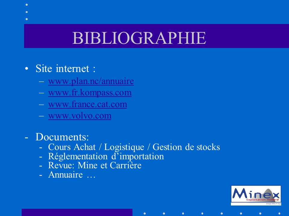 BIBLIOGRAPHIE Site internet : Documents: www.plan.nc/annuaire