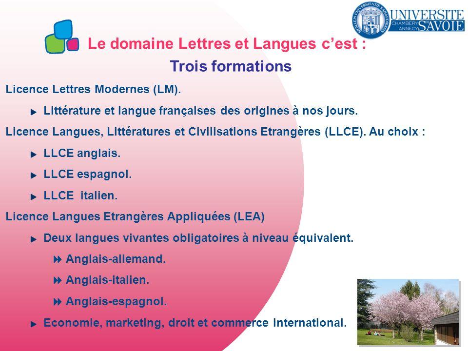 Le domaine Lettres et Langues c'est : Trois formations