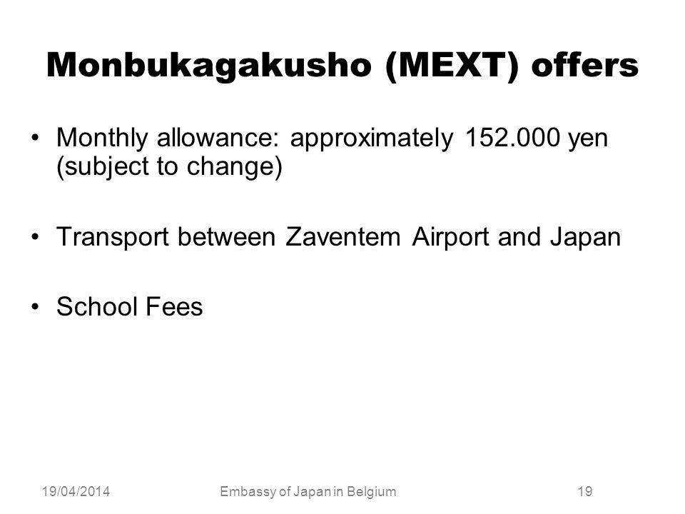 Monbukagakusho (MEXT) offers