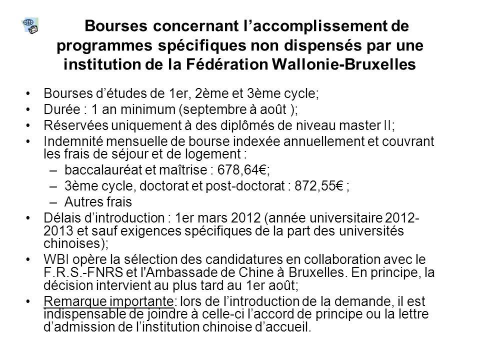 Bourses concernant l'accomplissement de programmes spécifiques non dispensés par une institution de la Fédération Wallonie-Bruxelles