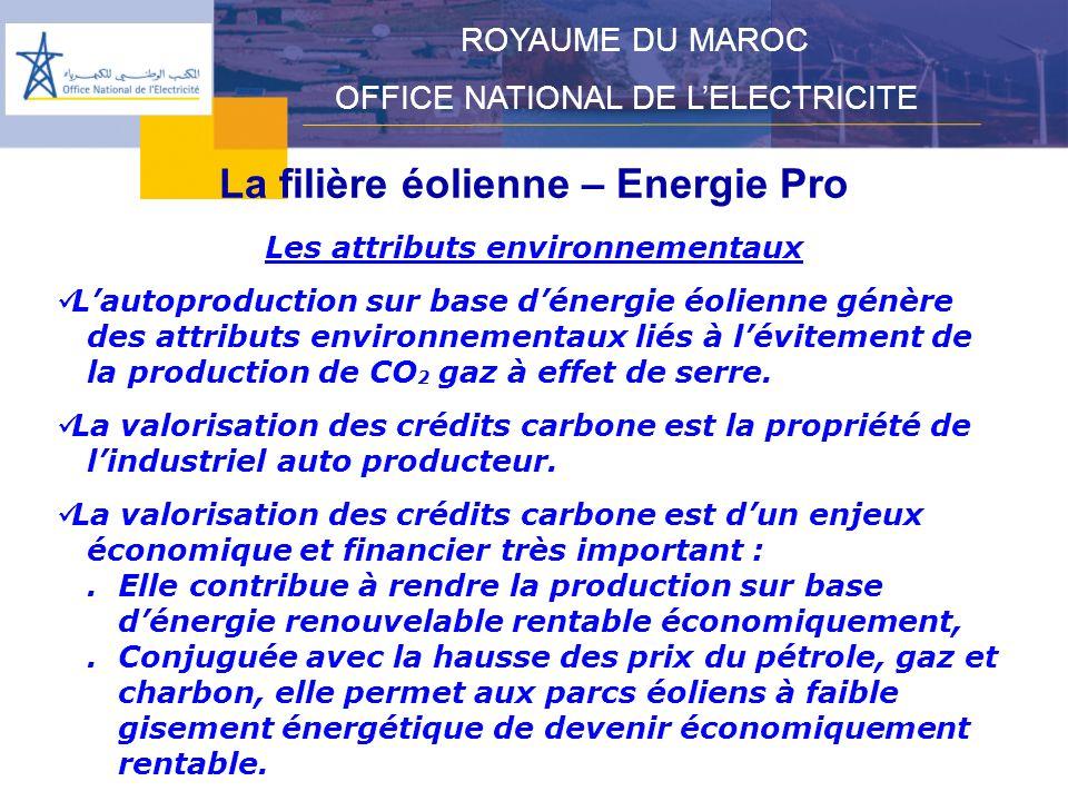 La filière éolienne – Energie Pro Les attributs environnementaux