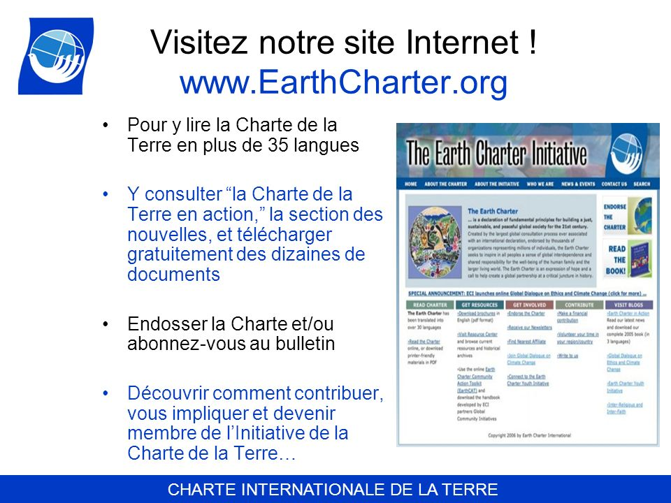 Visitez notre site Internet ! www.EarthCharter.org