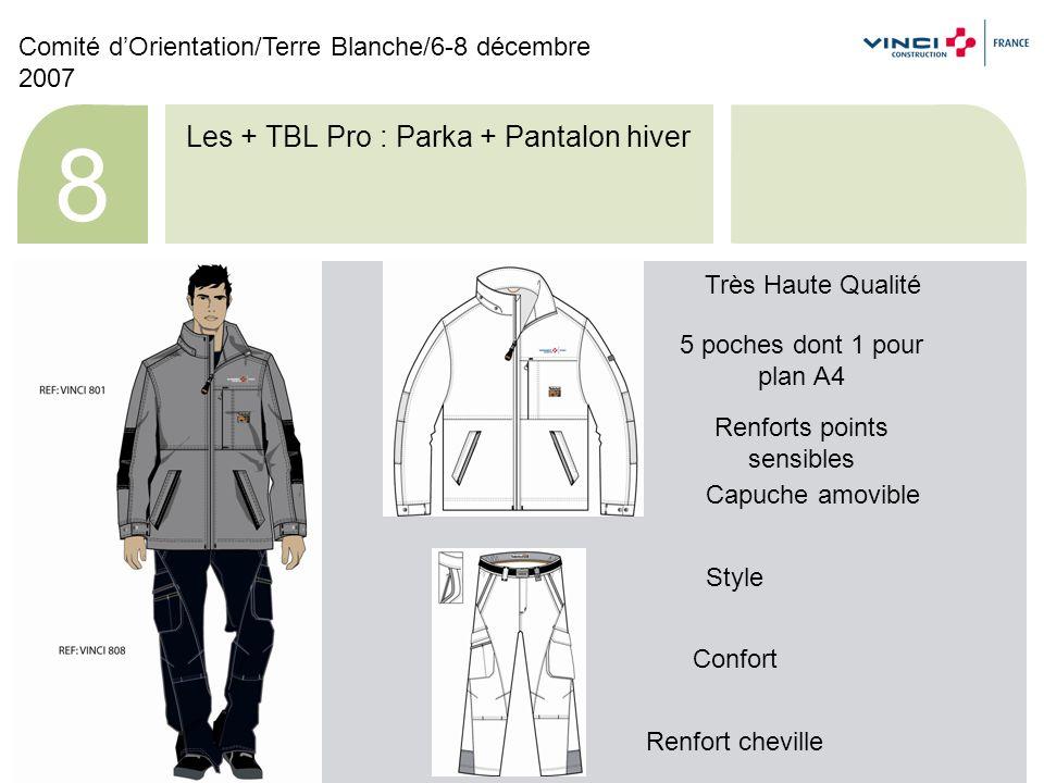 Les + TBL Pro : Polaire + Pantalon Hiver