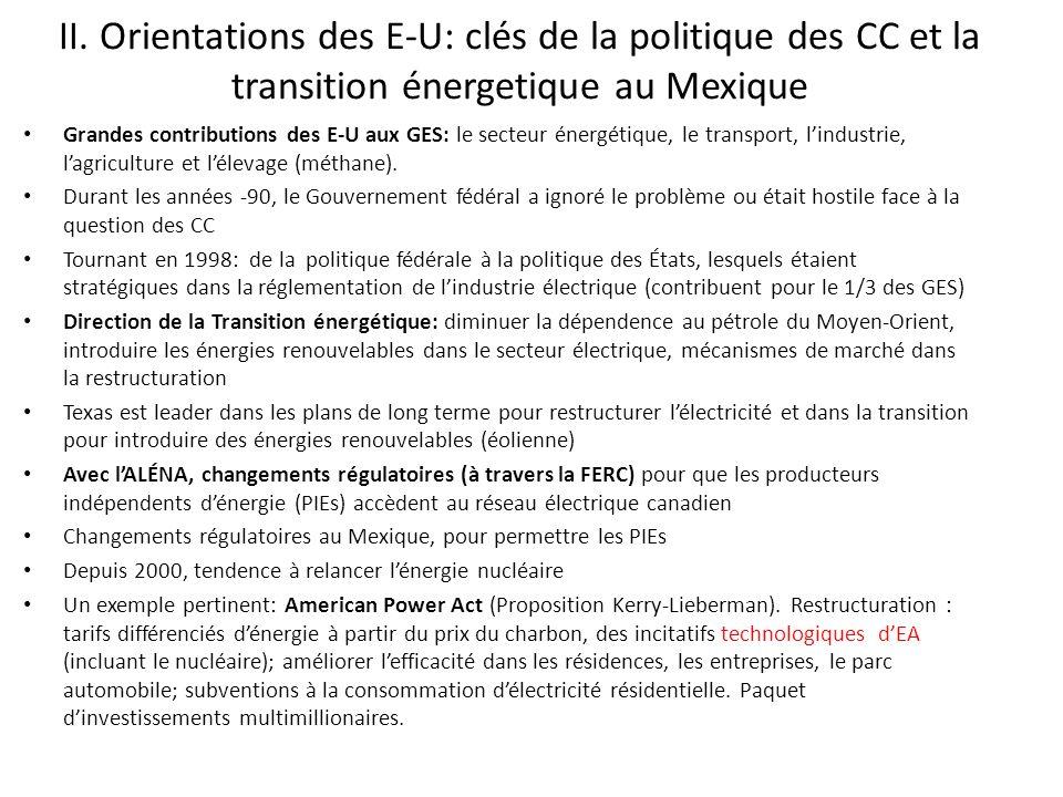 II. Orientations des E-U: clés de la politique des CC et la transition énergetique au Mexique