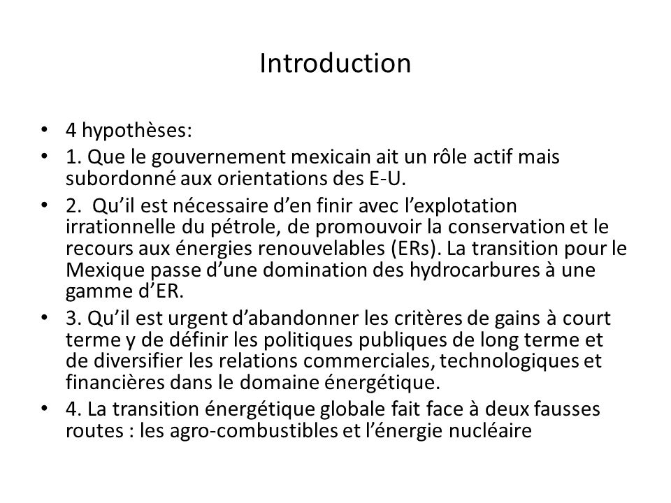 Introduction 4 hypothèses: