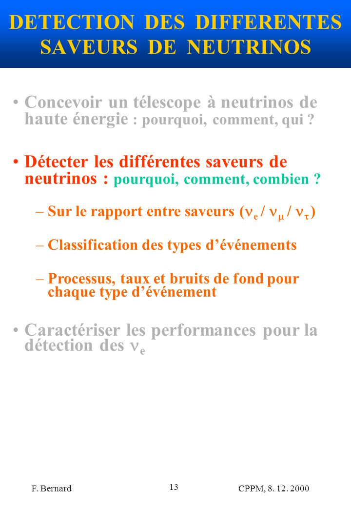 DETECTION DES DIFFERENTES SAVEURS DE NEUTRINOS
