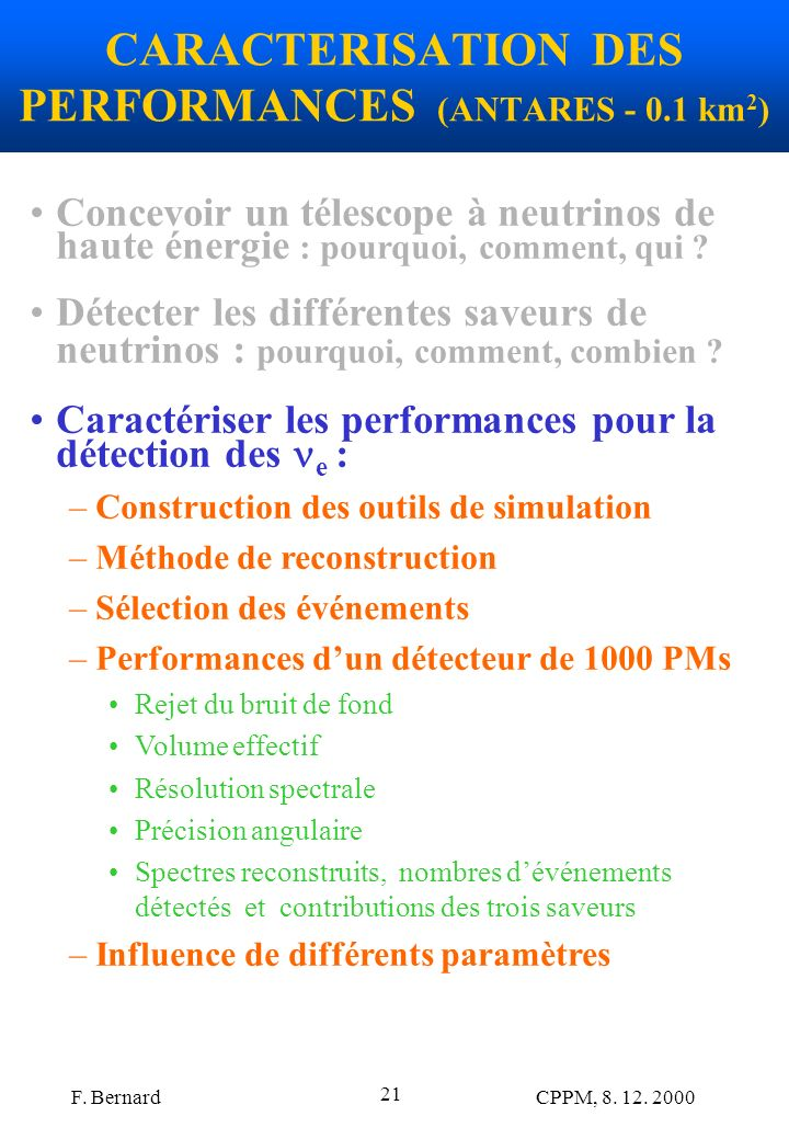 CARACTERISATION DES PERFORMANCES (ANTARES - 0.1 km2)
