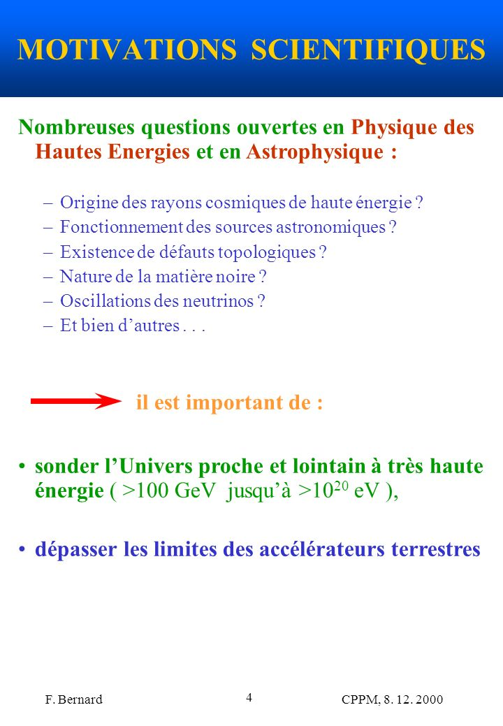 MOTIVATIONS SCIENTIFIQUES
