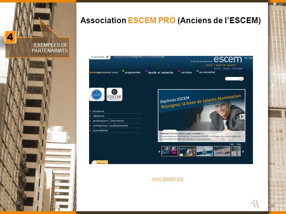 4 Association ESCEM PRO (Anciens de l'ESCEM) EXEMPLES DE PARTENARIATS