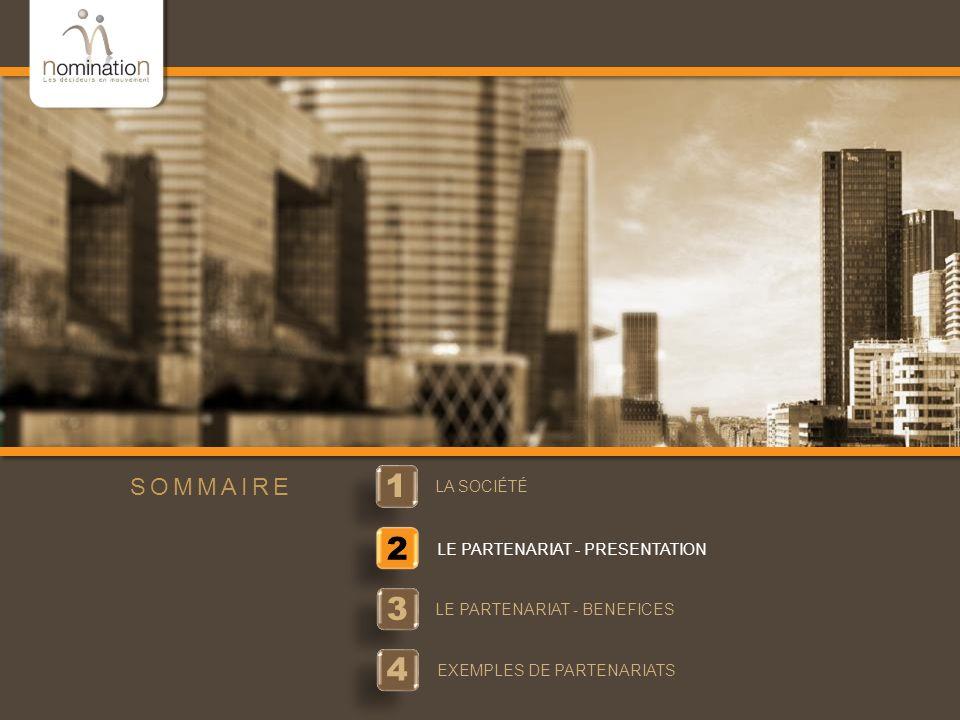 1 2 3 4 SOMMAIRE LA SOCIÉTÉ LE PARTENARIAT - PRESENTATION