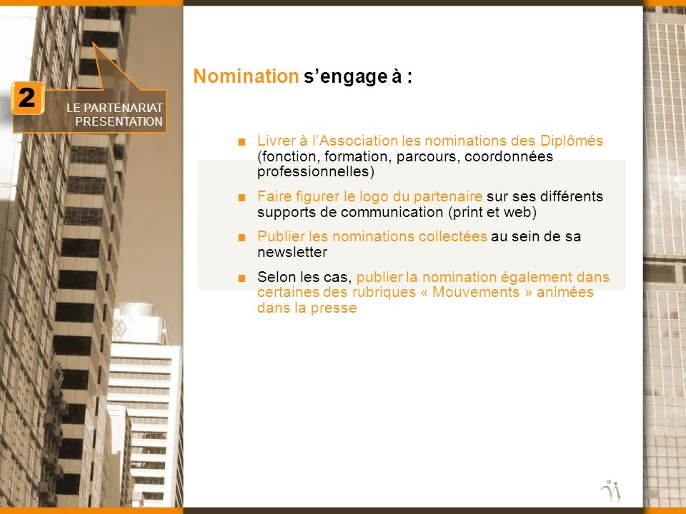 2 Nomination s'engage à :