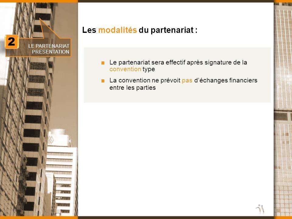 2 Les modalités du partenariat :