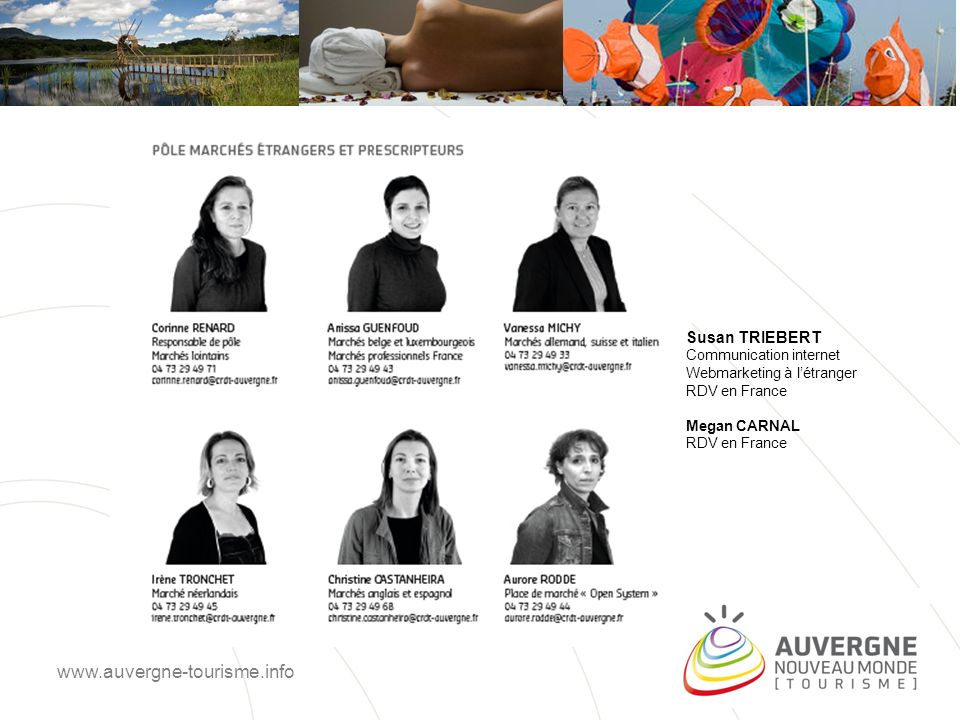 www.auvergne-tourisme.info Susan TRIEBERT Communication internet