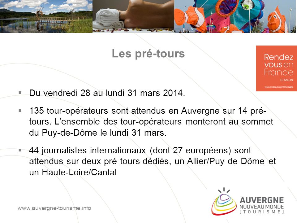 Les pré-tours Du vendredi 28 au lundi 31 mars 2014.