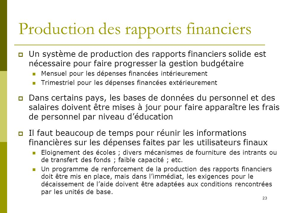 Production des rapports financiers