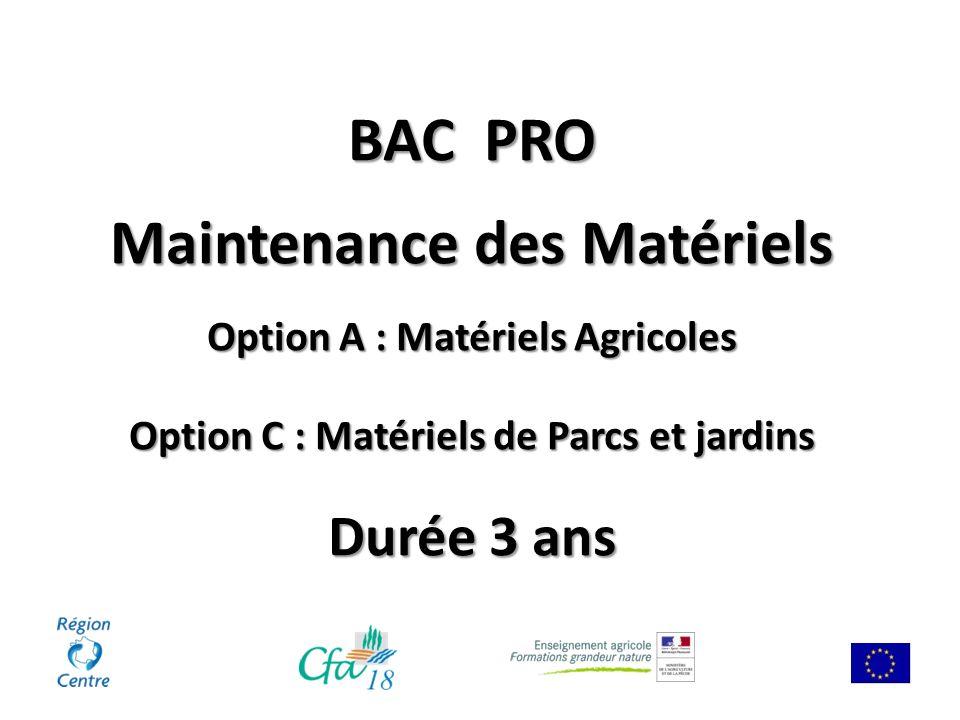 BAC PRO Maintenance des Matériels Option A : Matériels Agricoles