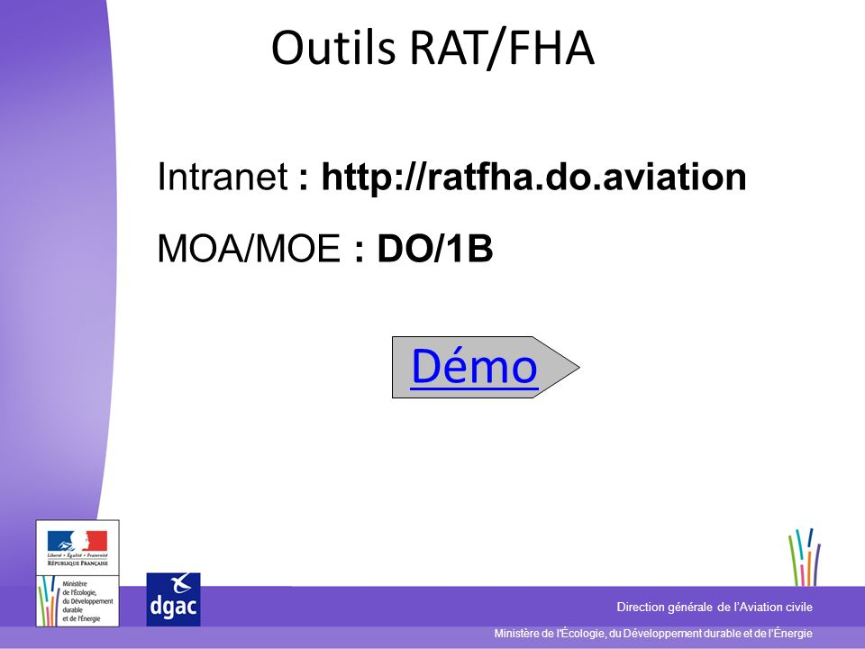 Outils RAT/FHA Démo Intranet : http://ratfha.do.aviation