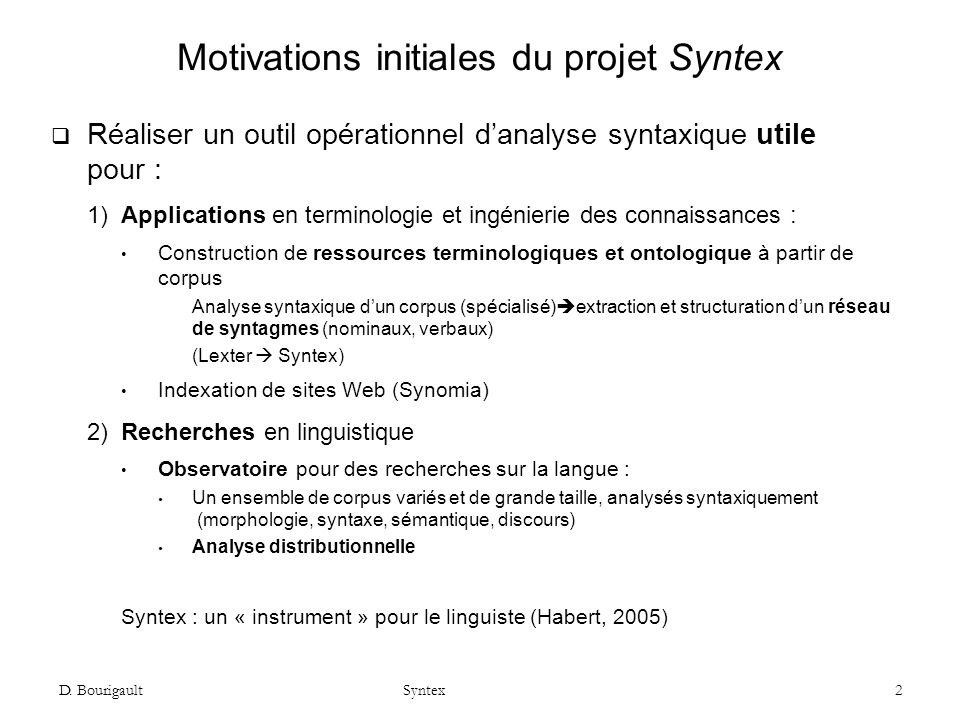 Motivations initiales du projet Syntex