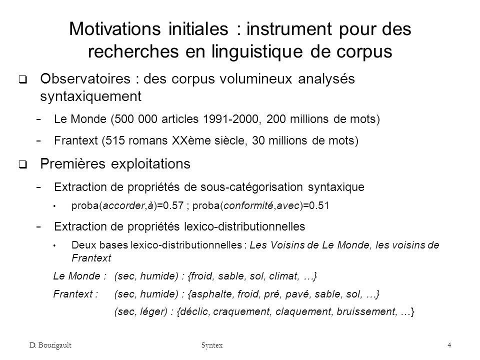 Motivations initiales : instrument pour des recherches en linguistique de corpus
