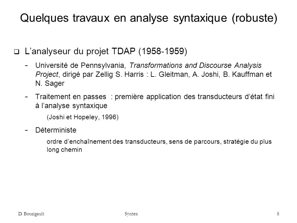 Quelques travaux en analyse syntaxique (robuste)