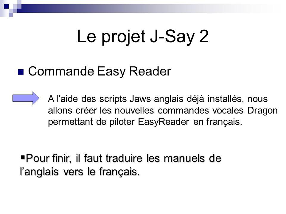 Le projet J-Say 2 Commande Easy Reader