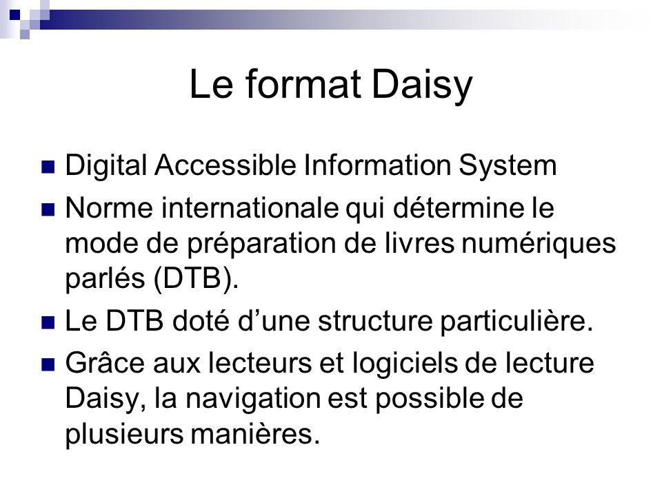 Le format Daisy Digital Accessible Information System