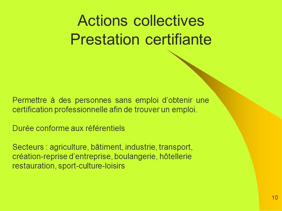 Actions collectives Prestation certifiante