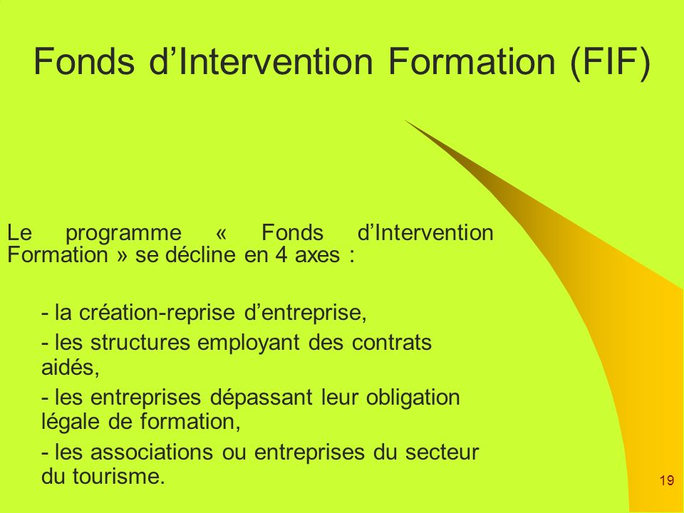 Fonds d'Intervention Formation (FIF)