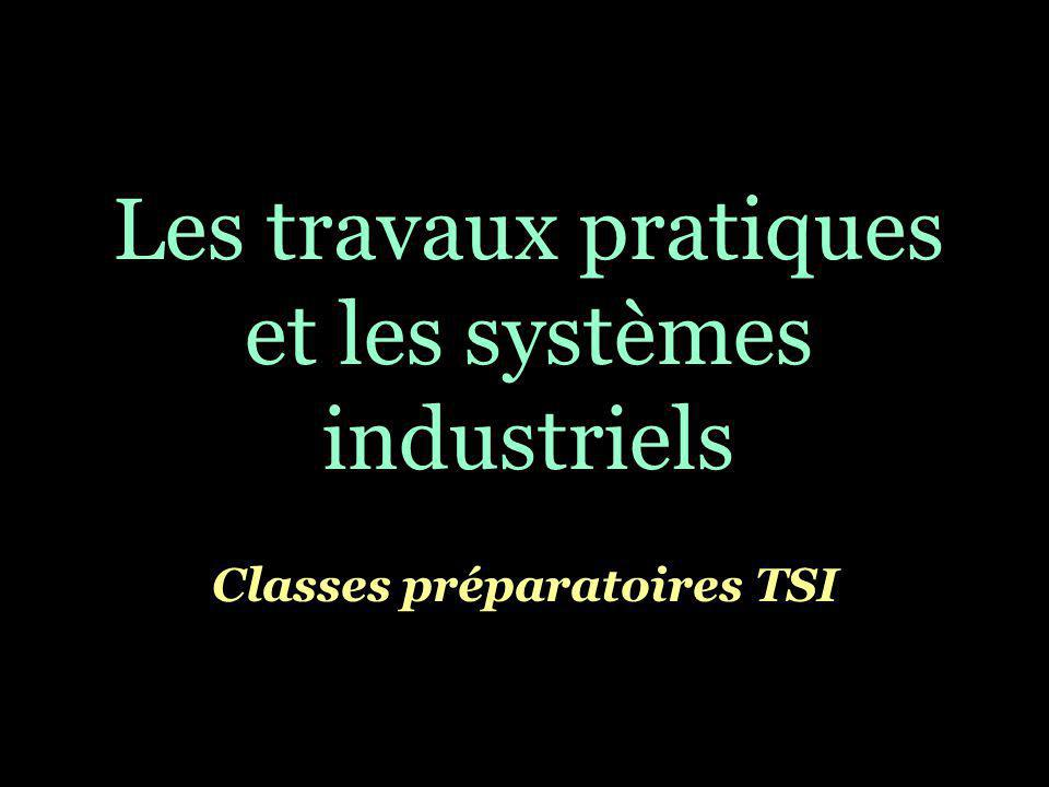 Les travaux pratiques et les systèmes industriels
